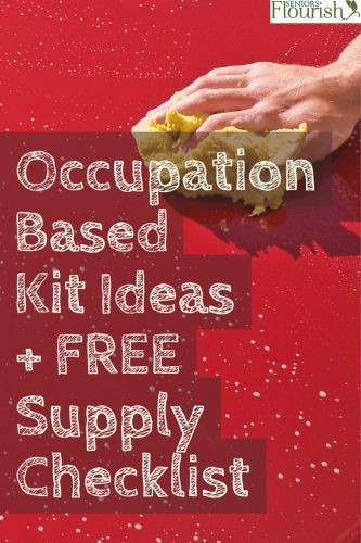 Check out this list of Occupation - Based Kits for your Rehab Department + FREE Supply List for easy DIY | SeniorsFlourish.com #geriatricOT #OT