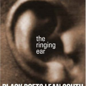 The Ringing Ear: Black Poets Lean South (The Cave Canem Poetry Prize Ser.)  #books  #activists  #african  #american  #artists  #history  #poets  http://nublaxity.com/the-ringing-ear-black-poets-lean-south-the-cave-canem-poetry-prize-ser/