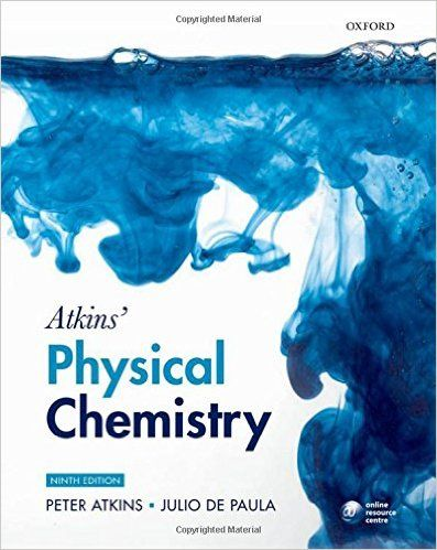 Atkins' Physical Chemistry by Peter Atkins is one of the popular books among Chemistry Students.Peter Atkins Physical Chemistry PDF contains Chapter of PhyAtkins Physical Chemistry by Peter Atkins PDF Free DownloadAtkins Physical Chemistry PDF