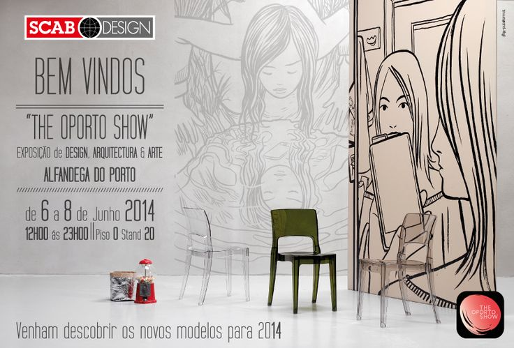 """SCAB DESIGN is waiting for you @ """"The Oporto Show"""" to Alfadenga de Oporto from 6 to 8 June 2014"""