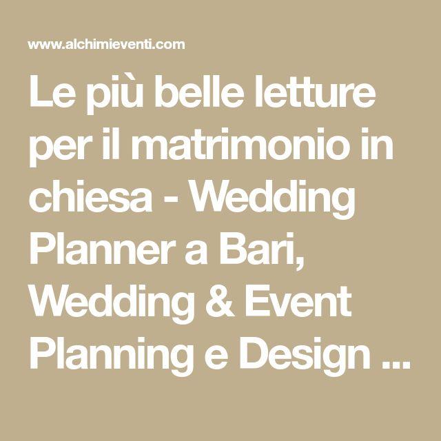 Le più belle letture per il matrimonio in chiesa - Wedding Planner a Bari, Wedding & Event Planning e Design in Bari. Alchimie Dreams Formula, Agenzia Wedding Planner Bari