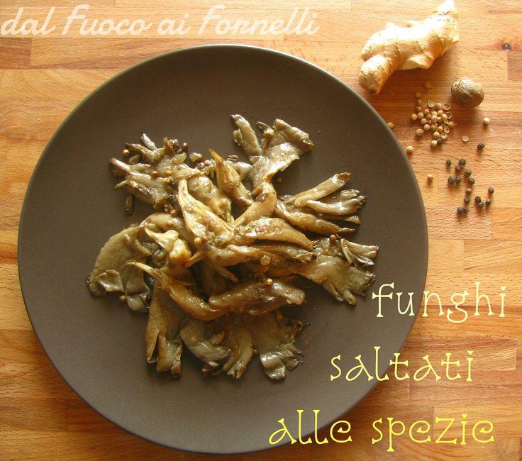 funghi saltati con spezie. E' una ricetta tratta dal Libro della cocina. Il profumo di questa miscela di spezie unito a quello dei funghi è incredibile!