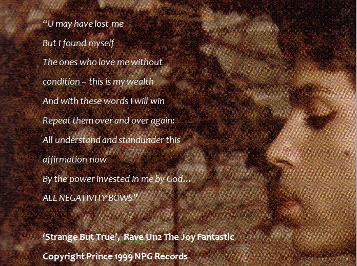 But True' from Prince's 1999 album Rave Un2 The Joy Fantastic .