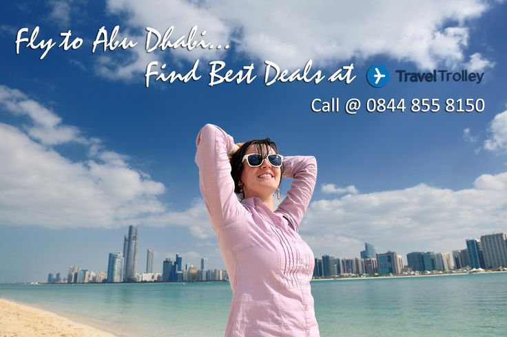Cheap Flights to Abu Dhabi Book Cheap Flights Tickets to Abu Dhabi at Travel Trolley UK.