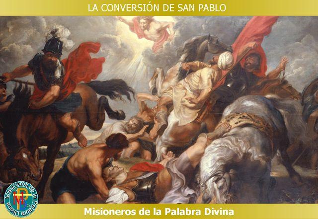MISIONEROS DE LA PALABRA DIVINA: FIESTA DE LA CONVERSIÓN DE SAN PABLO