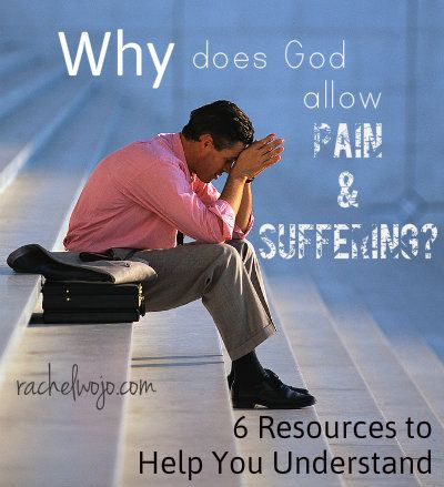 6 Resources for Understanding Pain and Suffering