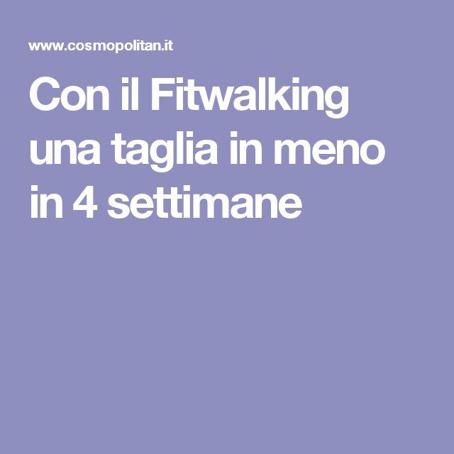 Con il Fitwalking una taglia in meno in 4 settimane