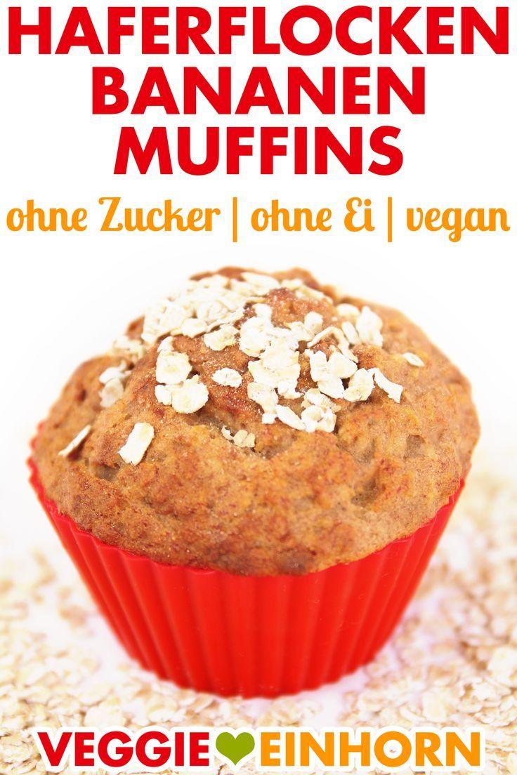 Vegane Bananenmuffins mit Haferflocken   – Muffins