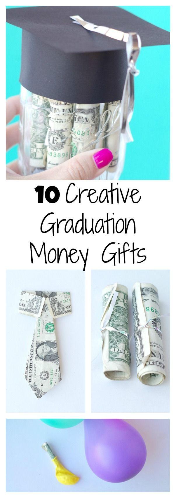 10 Creative Graduation Money Gifts!