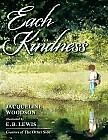 Each Kindness-extension to Wonder