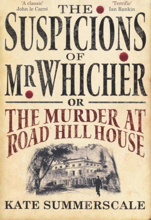 """The Suspicions of Mr Whicher by Kate Summerscale 