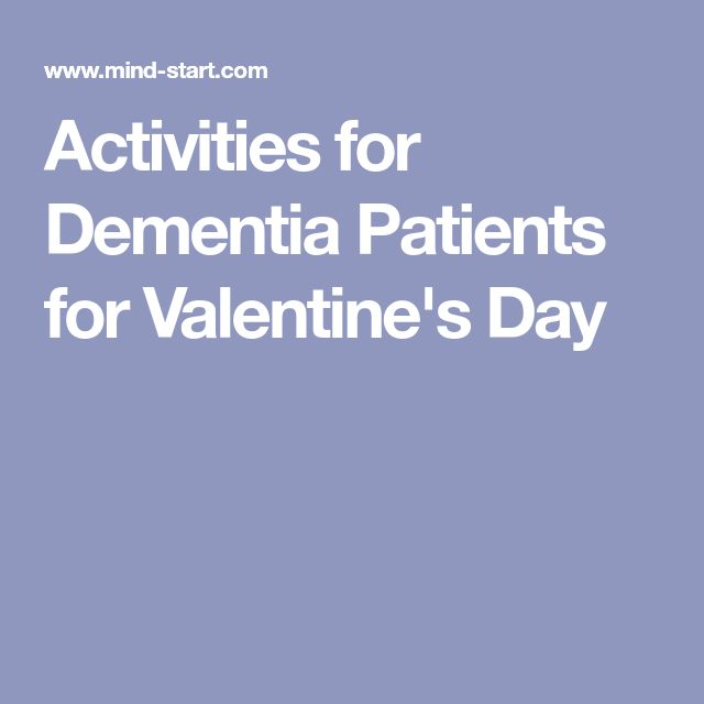 Activities for Dementia Patients for Valentine's Day