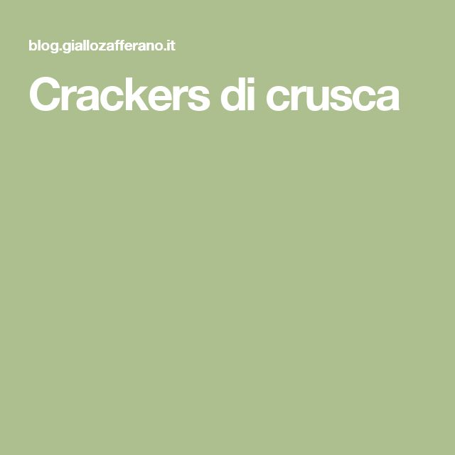 Crackers di crusca