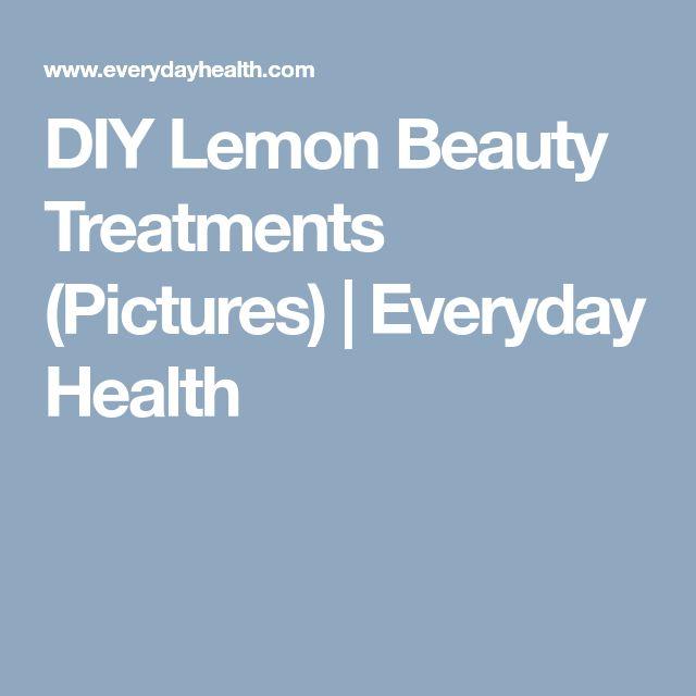 DIY Lemon Beauty Treatments (Pictures) | Everyday Health