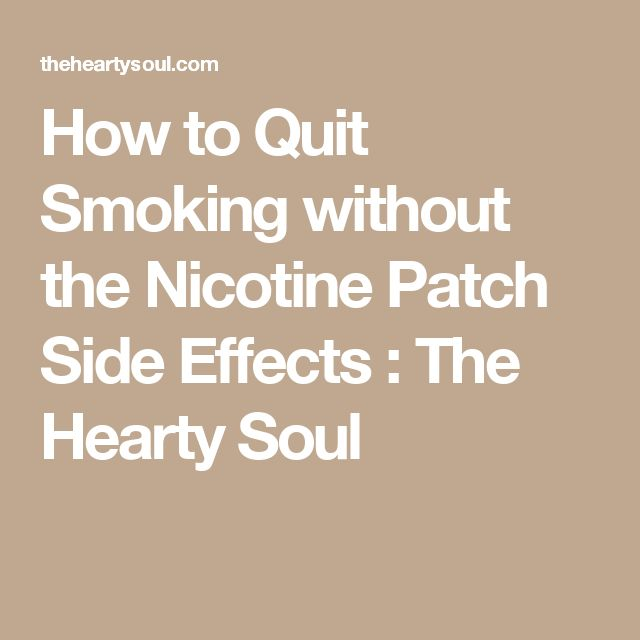 The patch to quit smoking side effects
