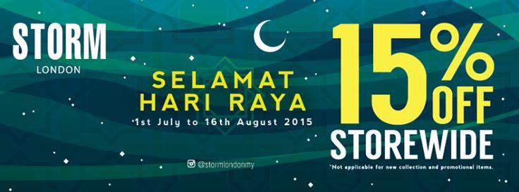 1 Jul-16 Aug 2015: Storm London Hari Raya Promotion