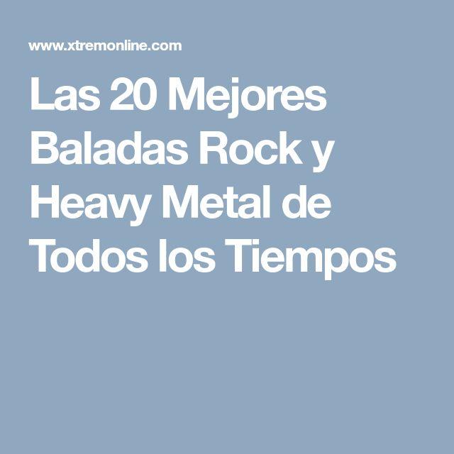 Las 20 Mejores Baladas Rock y Heavy Metal de Todos los Tiempos