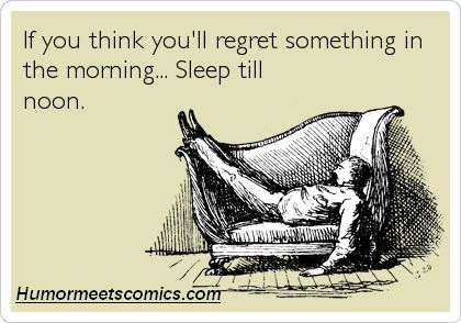 Image result for sleep till noon funny