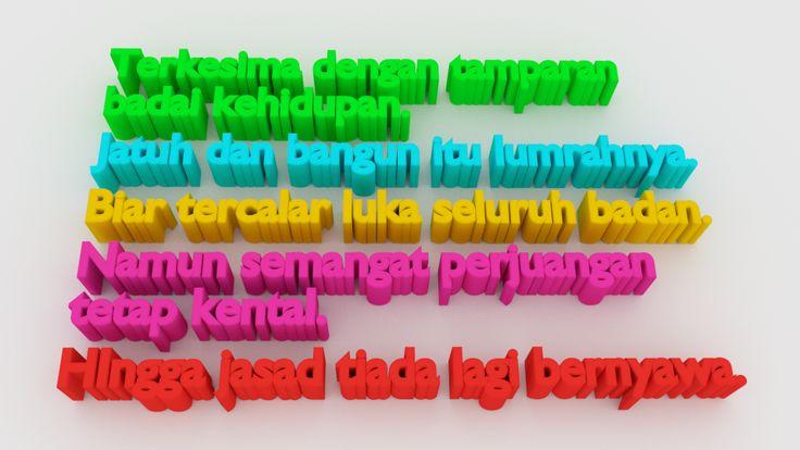 Semangat perjuangan ~ Because something is worth sharing