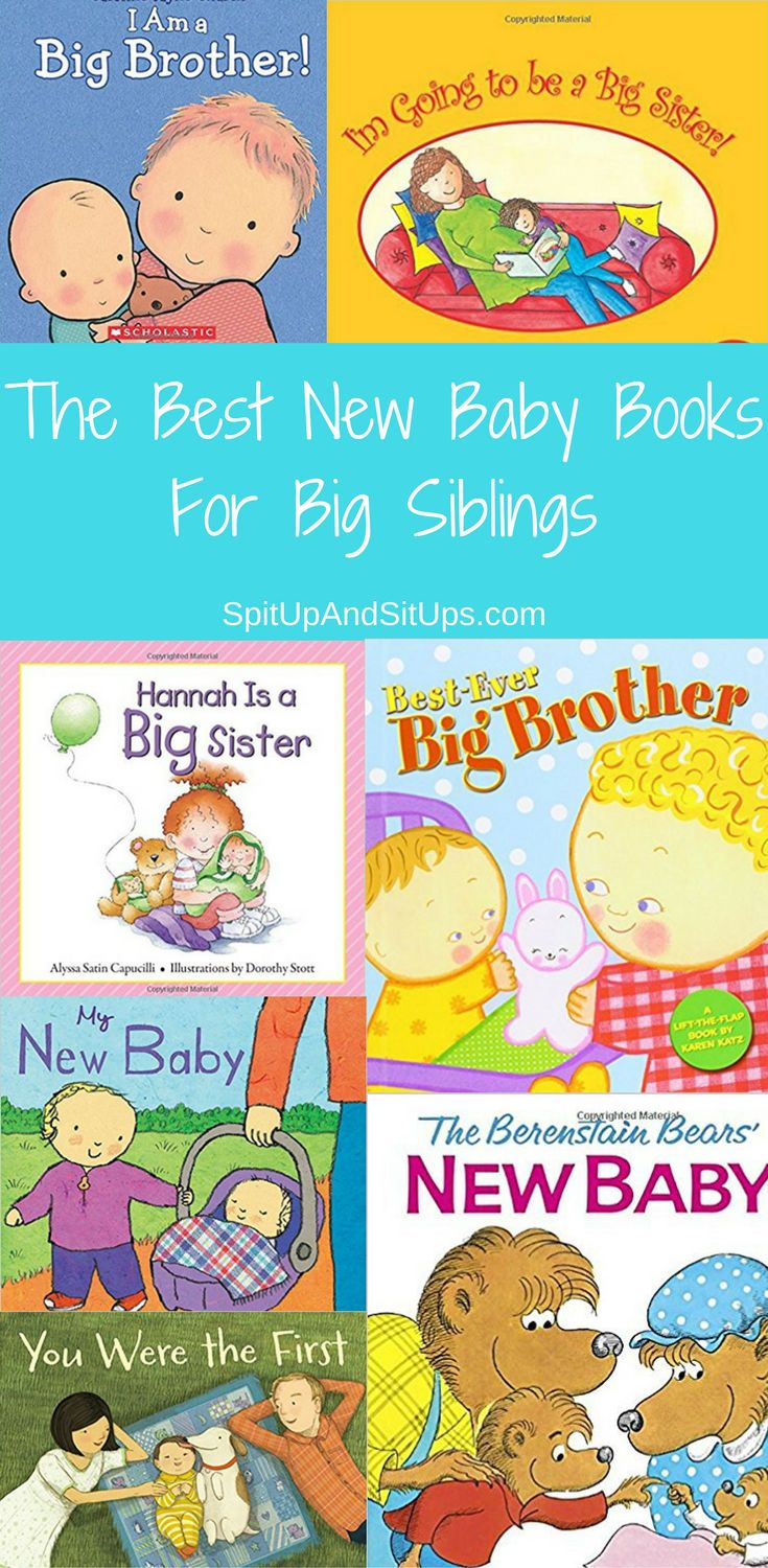 The Best New Baby Books For Big Siblings | Spit Up And Sit Ups