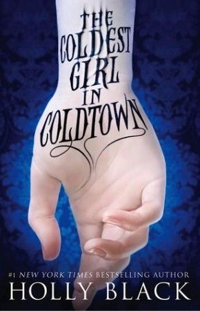 The Coldest Girl in Coldtown | Holly Black -- FIC BLA. YALSA's 2014 Best Fiction for Young Adults.