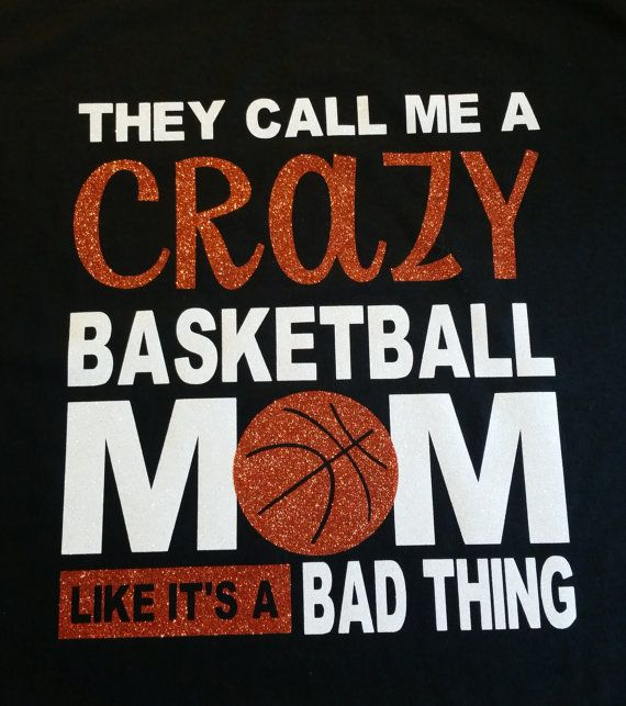 Crazy Basketball Mom by HobbyTimeTees on Etsy