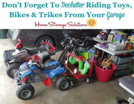 Don't forget when decluttering bicycles and tricycles from your garage to also include other riding toys as well {a
