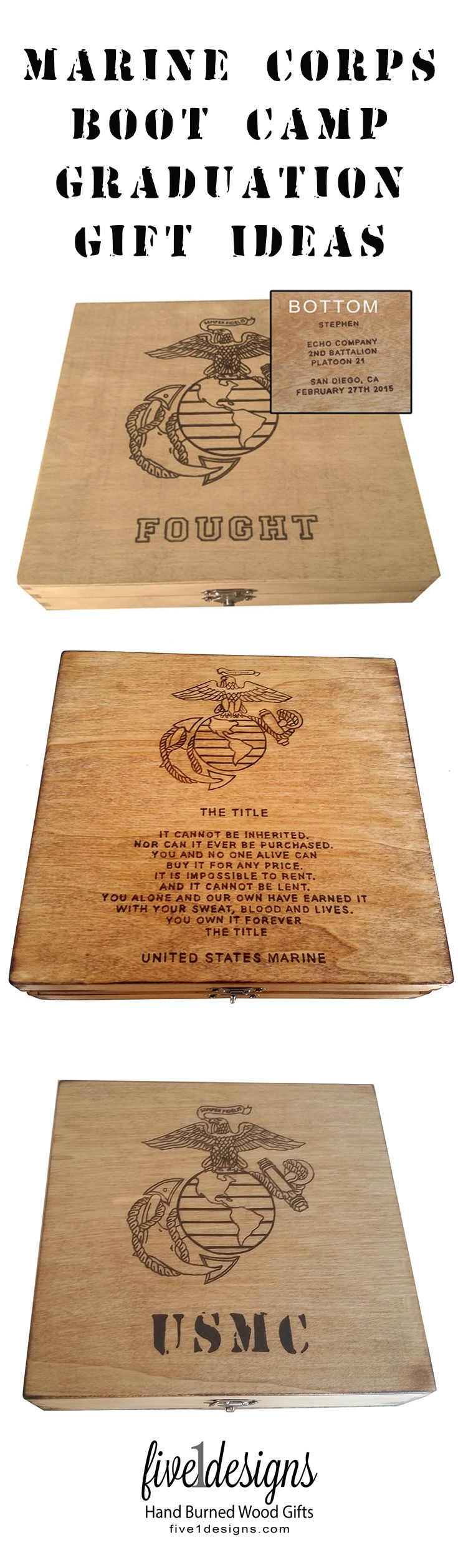 Marine Corps boot camp graduation keepsake boxes. Each box has the design burned into the box by hand making it a unique one of a kind gift.