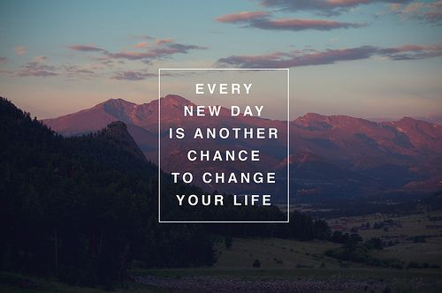 """""""Every new day is another chance to change your life."""" #quote"""