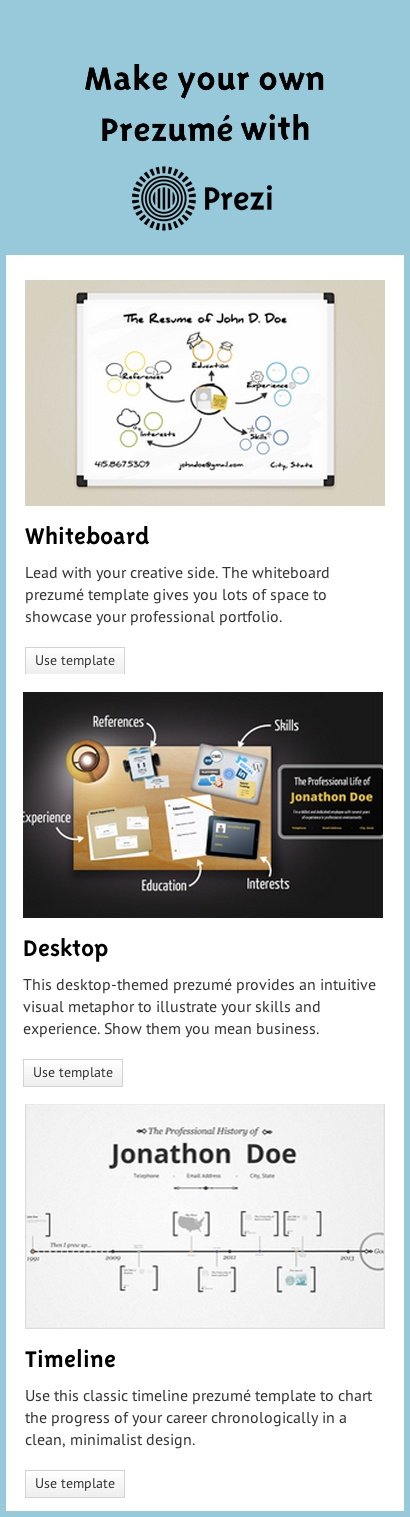 i am not a fan of these prezum templates although there may be a place for these i do not recommend students use these to market themselves in the job - Prezi Resume Template