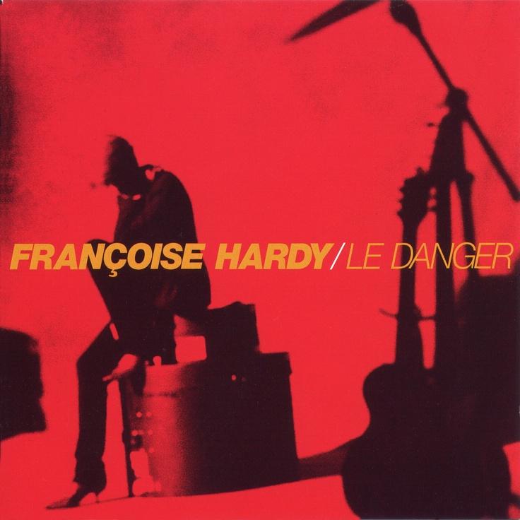 Nouvel album  - Page 4 D03e0db4e92f3333330aff62a00374f7--fran%C3%A7oise-hardy-danger