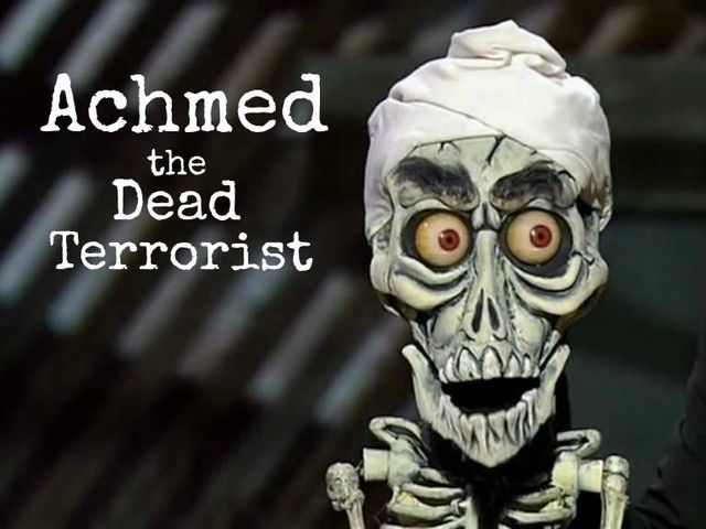 I got: Achmed the Dead Terrorist! Which Jeff Dunham Character Are You?
