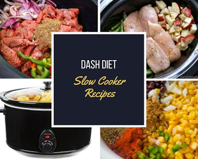 Here are some of the best Dash Diet Slow Cooker Recipes if you are trying to lower you blood pressure or just trying to become a little healthier.