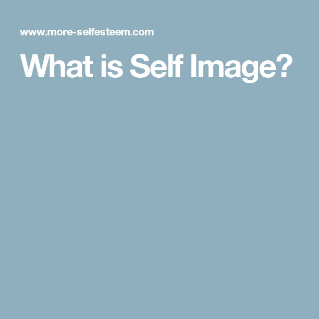 What is Self Image?