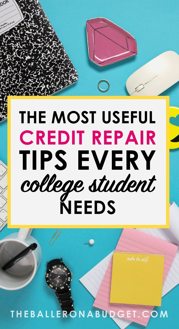 The Most Useful Credit Repair Tips Every College Student Needs Pay Off Credit Ideas Of Pay Off Credit P Credit Repair Credit Score Paying Off Credit Cards
