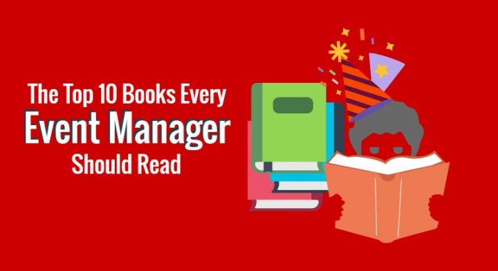 The Top 10 Books Every Event Manager Should Read - Capterra Blog