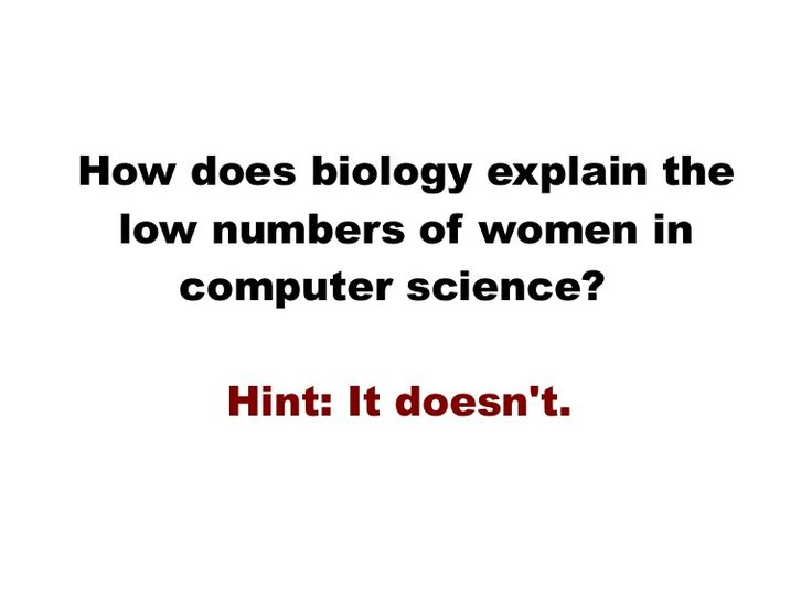 Best Im A Computer Scientist Images On Pinterest  Computer  How Does Biology Explain The Low Of Women In Computer Science Hint It  Doesnt