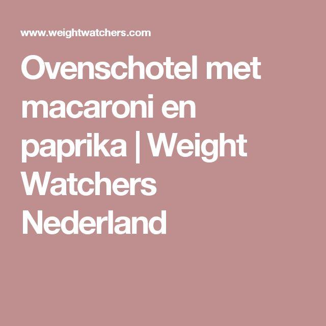 Ovenschotel met macaroni en paprika | Weight Watchers Nederland