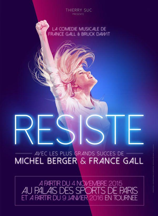 Comédie Musicale Résiste de France Gall