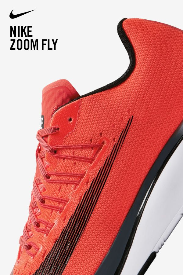 The race day, every day Nike Zoom Fly. Available on Nike.com.