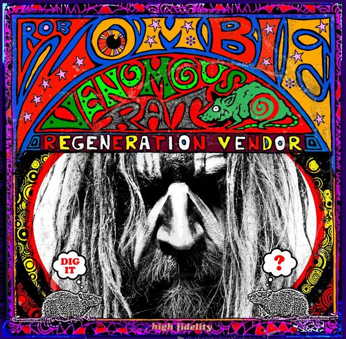 Rob Zombie announces new album Venomous Rat Regeneration Vendor - #AltSounds