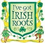 i've got irish roots - Bing Images