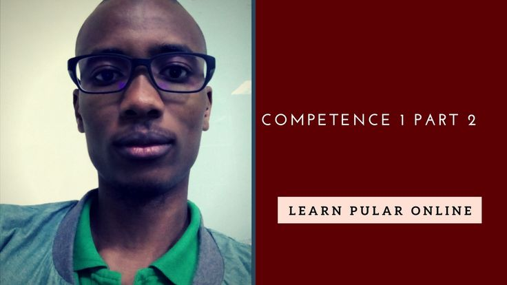 competence1 Part2 - Learn Pular Online