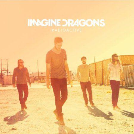 "Imagine Dragons - ""Radioactive"""