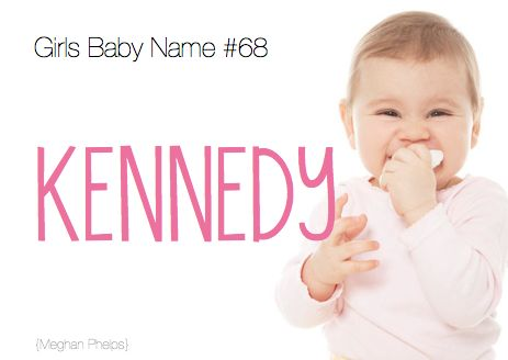 "baby name:Kennedy. I really like Kennedy Eloise and it goes with the ""K"" theme in my family (Katy, Krissy, Kimberly...)"
