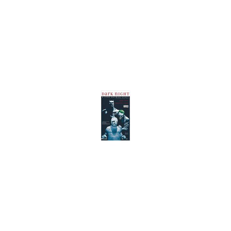 Dark Night : A True Batman Story (Paperback) (Paul Dini)