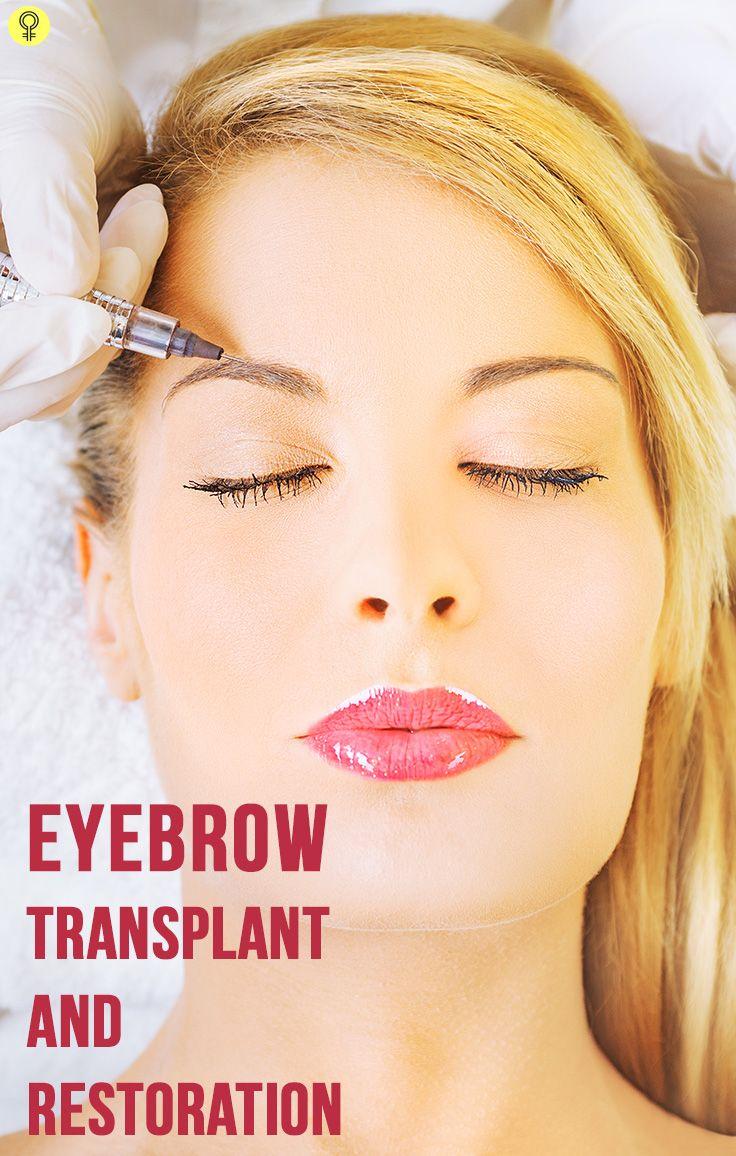 Eyebrow Transplant and Restoration – Its Benefits And Precautions