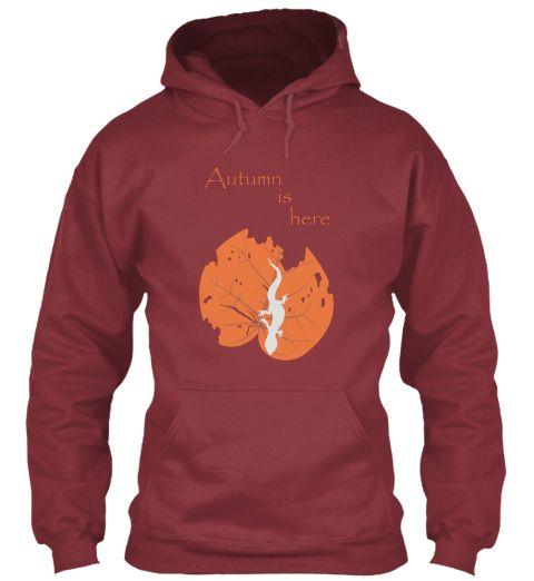 Autumn Is Here Maroon Sweatshirt Front