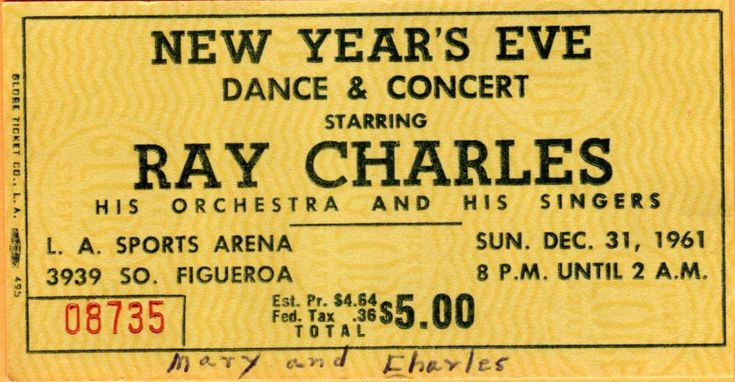 """Ticket stub from the Ray Charles """"Dance and Concert"""" at the LA Sports Arena (with Betty Carter) on New Year's Eve, 1961 (8 p.m. until 2 a.m.)."""