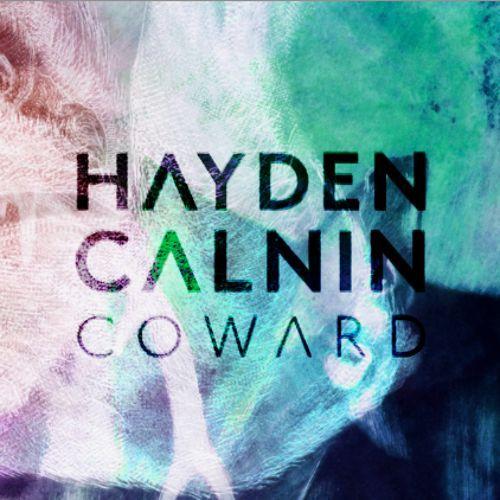 Listen to Hayden Calnin - Coward on Indie Shuffle